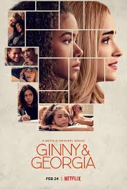 Netflix Review: Ginny and Georgia